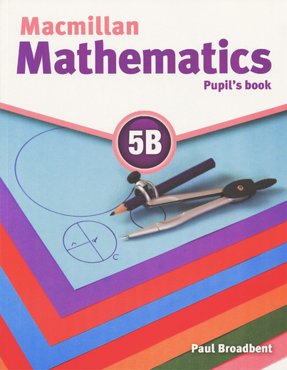 Macmillan Mathematics 5B: Pupil's Book