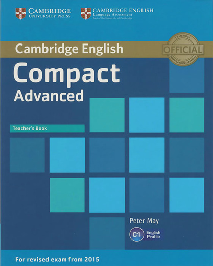 Compact Advanced: Teacher's Book