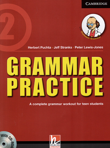 Grammar Practice: Level 2: A Complete Grammar Workout for Teen Students (+ CD-ROM)