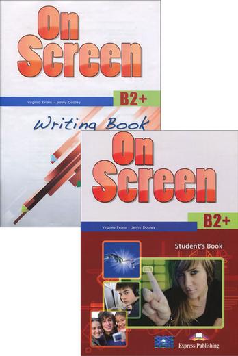 On Screen: B2+: Student's Book: Writing Book (комплект из 2 книг)