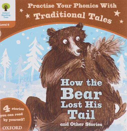 How the Bear Lost His Tail and Other Stories: Level 6