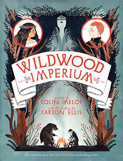 Wildwood Imperium: The Wildwood Chronicles: Book 3