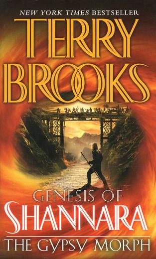 The Gypsy Morph: Genesis of Shannara