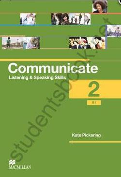Communicate 2: Listening and Speaking Skills: Coursebook