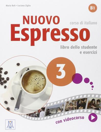 Nuovo Espresso 3: Libro dello studente e eserciziario