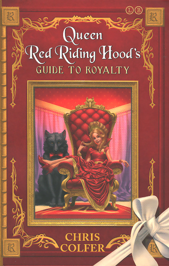 Queen Red Riding Hood's Guide to Royalty