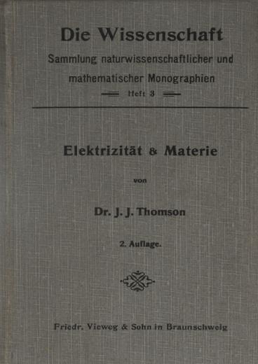 Die Wissenschaft: Heft 3: Elektrizitat & Materie