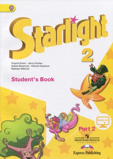 Starlight 2: Student's Book: Part 2 / Английский язык. 2 класс. Учебник. В 2 частях. Часть 2