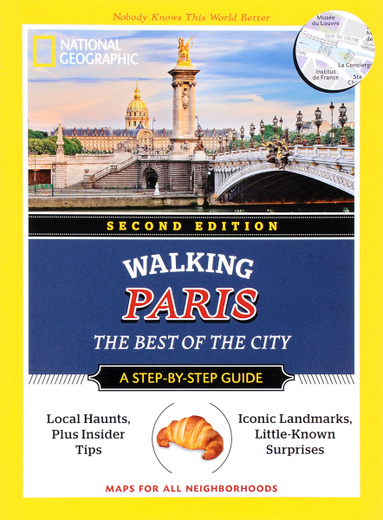 Walking Paris: The Best of the City: A Step-by-Step Guide