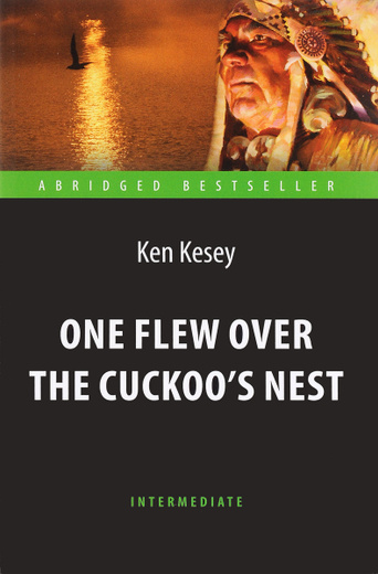 ken keseys message in one flew over the cuckoos nest