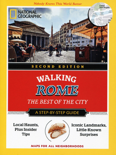 Walking Rome: The Best of the City: A Step-by-Step Guide