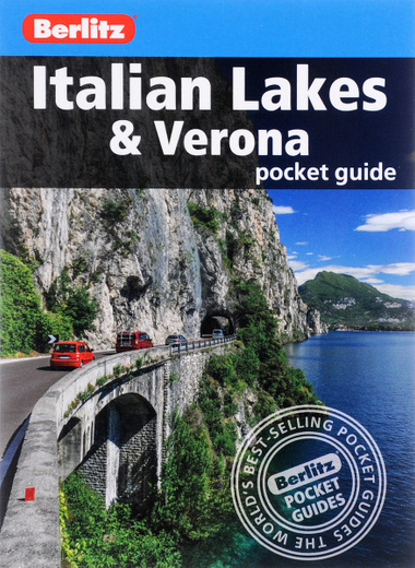 Italian Lakes & Verona: Berlitz Pocket Guide