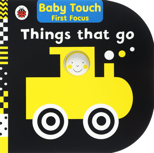 Baby Touch: Things That Go