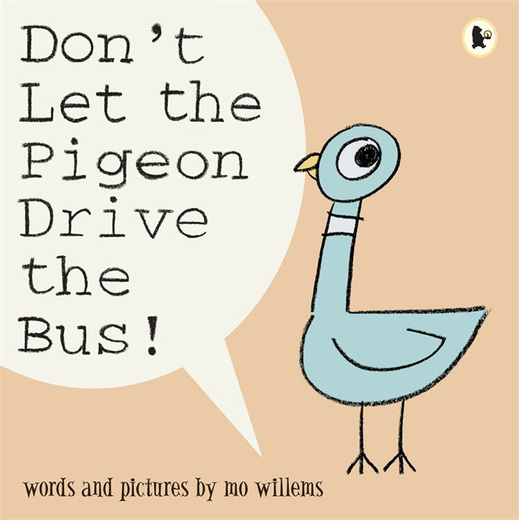 Don't Let the Pigeon Drive the Bus!