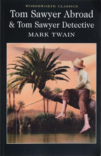 Tom Sawyer Abroad & Tom Sawyer, Detective