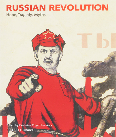 Russian Revolution: Hope, Tragedy, Myths