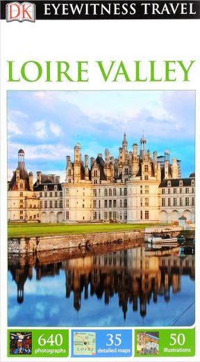 Eyewitness Travel Guide: Loire Valley