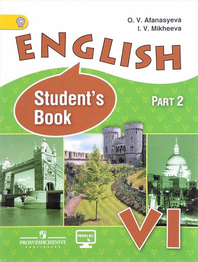 English 6: Student's Book: Part 2/ Английский язык. 6 класс. Учебник. В 2 частях. Часть 2