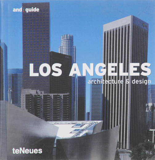 Los Angeles: Architecture & Design (And:Guide)