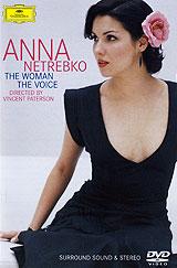 Anna Netrebko: The Woman - The Voice