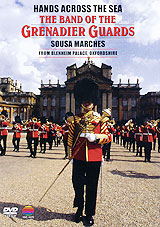 The Band Of Grenadier Guards: Sousa Marches