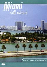 Chill Culture: Miami