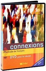 Connexions: Methode De Francais: Livre D'eleve Niveau 2 methode de francais et toi niveau 1