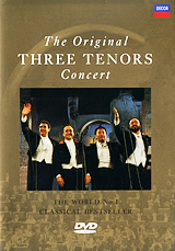 The Original Three Tenors Concert notte magica a tribute to the three tenors dvd