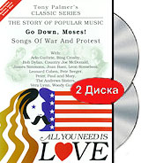 Tony Palmer: All You Need Is Love: Songs Of War And Protest - Go Down, Moses! (2 DVD) tony palmer all you need is love vol 7 diamonds as big as the ritz the musical 2 dvd