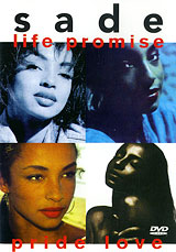 Sade: Life Promise Pride Love the promise of love