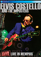 Elvis Costello & The Imposters: Club Date - Live In Memphis elvis costello elvis costello the costello show king of america