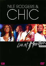 Chic: Live At Montreux 2004