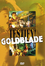 Goldblade: Testify! фил коллинз phil collins testify 2 lp