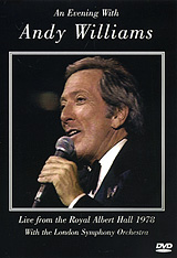 An Evening With Andy Williams: Live From The Royal Albert Hall 1978 the spiritglass charade