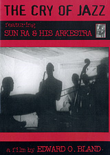 Sun Ra & His Arkestra: The Cry Of Jazz a walk in the sun