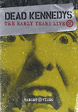 Dead Kennedys: Early Years Live the early years 1967 1972 cre ation cd