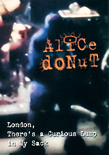 Alice Donut: London, There's A Curious Lump In My Sack alice domurat dreger hermaphrodites & the medical invention of sex