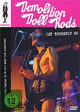 Demolition Doll Rods:  Let Yourself Go Distrolux S.L.