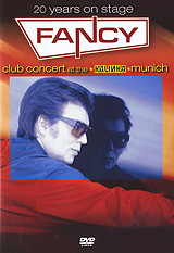 Fancy: 20 Years On Stage: Club Concert At The Kalinka Munich