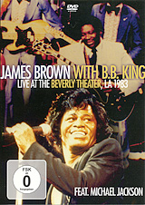 James Brown With B.B. King: Live At The Beverly Theater, LA 1983 Feat. Michael Jackson