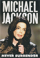 Michael Jackson: Never Surrender trkal flows and the emergence of