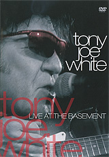 Tony Joe White: Live At The Basement michelle tullier the unofficial guidetm to acing the interview
