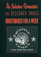 The Jukebox Romantics, The Designer Drugs, Nightmares For A Week: Snapper Magee's nightmares the lost lullaby