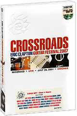 Eric Clapton: Crossroads Guitar Festival 2007 (2 DVD) eric clapton forever man best of 2 cd