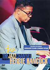 The Jazz Channel Presents Herbie Hancock the jazz channel presents bobby womack
