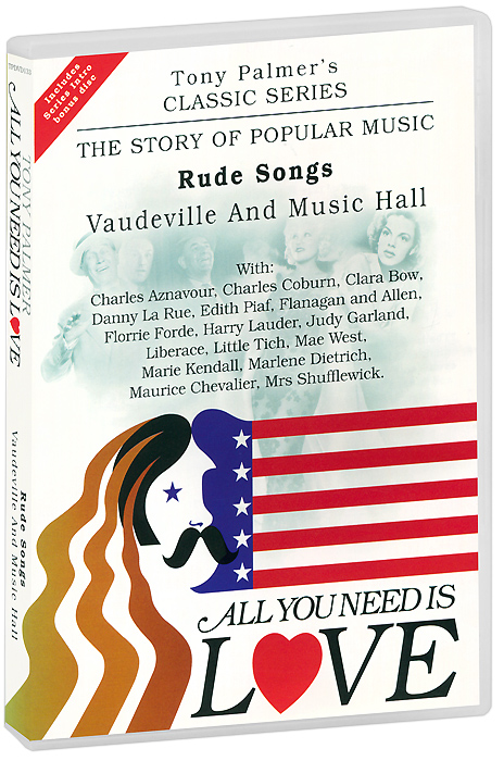 Tony Palmer: All You Need Is Love. Vol. 5: Rude Songs - Vaudeville And Music Hall (2 DVD) tony palmer all you need is love vol 7 diamonds as big as the ritz the musical 2 dvd