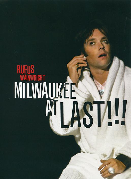 Rufus Wainwright: Milwaukee At Last!!! rufus wainwright live from the artists den blu ray