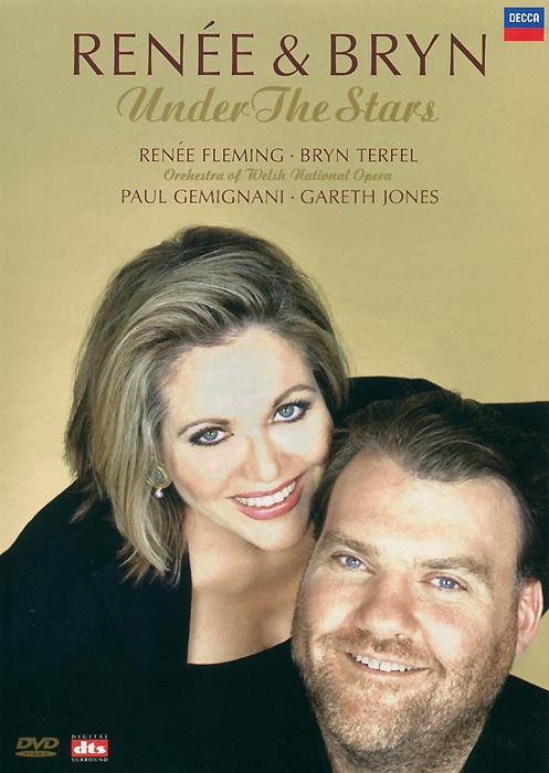 Renee Fleming & Bryn Terfel: Under the Stars