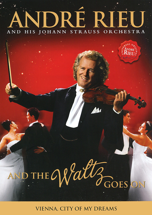 Andre Rieu: And The Waltz Goes On heart goes last the