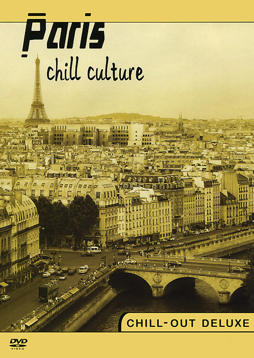 Paris: Chill Culture
